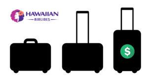 Hawaiian Baggage policy