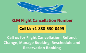 KLM Airlines Cancellation Policy